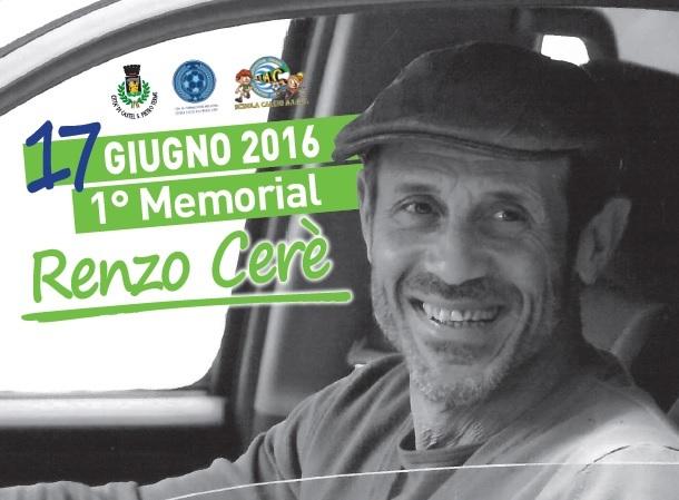 17 giugno, 1° Memorial Renzo Cerè: Sportivi e Amministratori in campo per solidarietà